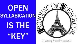 Word of the Week #1 - Open Syllabication-The Key! - Mastering French Pronunciation w/ Geri Metz