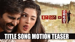 Raja The Great Title Song Motion Teaser @ Ravi Teja Mehreen Kaur | Fan Made