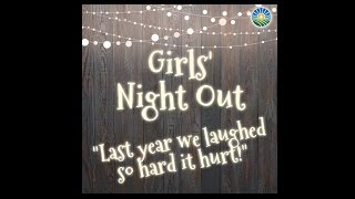 Why You Should Attend Girls' Night Out