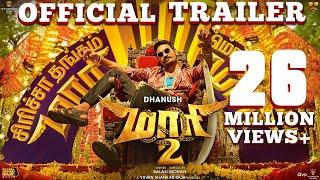 Maari 2 - Official Trailer (Tamil) - Dhanush   Balaji Mohan   Yuvan Shankar Raja