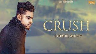 Crush (Lyrical Audio) Tanny DH ft. Mr. Lala | Punjabi Lyrical Audio 2017 | White Hill Music