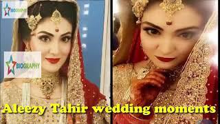 Aleezay Tahir's Wedding Baraat Reception moments video & pic  aleezay tahir husband Stars Biography