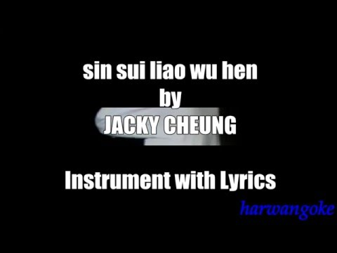 Xxx Mp4 Jacky Cheung Sin Sui Liao Wu Hen Instrument With Lyrics 3gp Sex