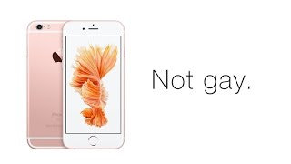The Rose Gold iPhone Is Not Gay