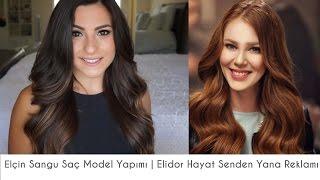 Elçin Sangu Saç Model Yapımı | Elidor Hayat Senden Yana Reklamı