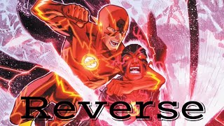 The Flash | Reverse (New 52 Audio Motion Comic Movie)