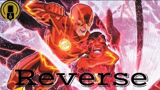 The Flash | Reverse (New 52 Motion Comic Movie)