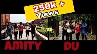 BLAH - Amity vs Delhi University - PART-1