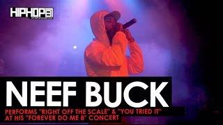Neef Buck Performs