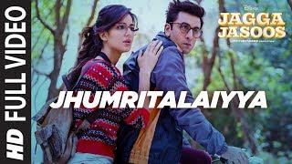 Jagga Jasoos :Jhumritalaiyya Full Video Song l Ranbir, Katrina | Pritam Arijit, Mohan | Neelesh