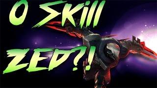 0 Skill Zed? Ist Zed noch viable?!