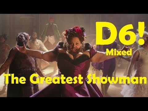 The Greatest Showman - Best High Notes! (D6 Mixed!)