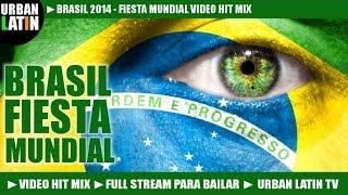 BRASIL 2014 FIESTA MUNDIAL VOL. 1 ► WORLD CUP HITS ► LA COPA DE TODOS  ► VIDEO HIT MIX