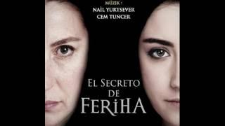 El Secreto de Feriha (Soundtrack Completo)