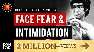 3 Things You Must Do To Face Fear & Intimidation In A Fight Jeet Kune Do