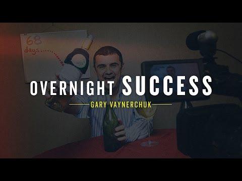Overnight Success: Gary Vaynerchuk