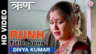 Runh Title Song | Divya Kumar | Narayani Shastri, Omkar Govardhan & Manoj Joshi