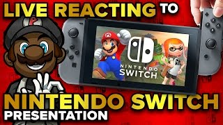 Nintendo Switch Presentation LIVE REACTION, PREDICTIONS & DISCUSSION! (1/12/17 @ 10:30pm EST)
