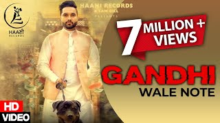 Latest Punjabi Song ● GANDHI WALE NOTE ● DAVINDER GILL Ft BEAT MINISTER ● HAAਣੀ Records