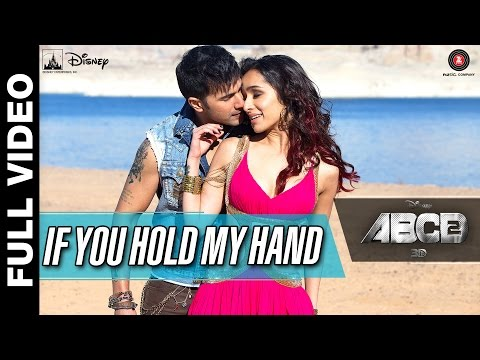 Xxx Mp4 If You Hold My Hand Full Video Disney S ABCD 2 Varun Dhawan Shraddha Kapoor Benny Dayal 3gp Sex
