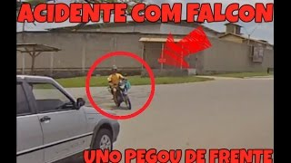 ACIDENTE FALCON - UNO PEGOU A FALCON DE FRENTE NA ESQUINA - JHONNY BRASIL