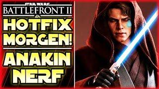 Hotfix Morgen! Anakin Skywalker Anpassung! - Star Wars Battlefront 2