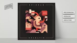 Gramatik - Epigram | FULL ALBUM