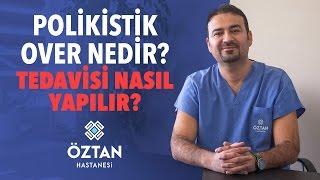 Yrd. Doç. Dr. Ömer Faruk Doğan Yanıtlıyor - Polikistik Over Nedir? Tedavisi Nasıl Yapılır?