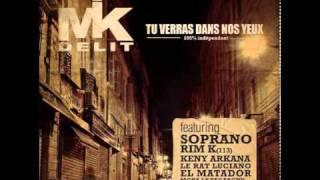 Mik Delit - Tu Verras Dans Nos Yeux (feat. Keny Arkana et Soprano)