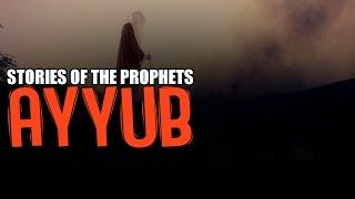 Prophet Ayyub AS [The Ill Prophet]