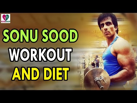 Sonu Sood Workout and Diet - Health Sutra - Best Health Tips