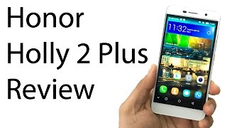 Honor Holly 2 Plus Review- Is It Worth Buying?