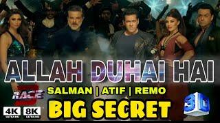 Allah duhai hai Race 3 song, Salman khan Atif Aslam | Big Secret on Allah DUHAI hai Releasing RACE 3