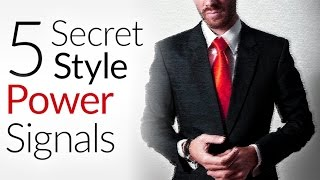 5 Secret Style Power & Strength Signals   How To Appear MORE Powerful Through Clothing
