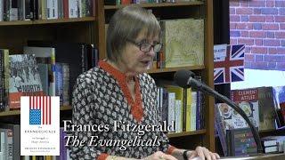 "Frances Fitzgerald, ""The Evangelicals"""