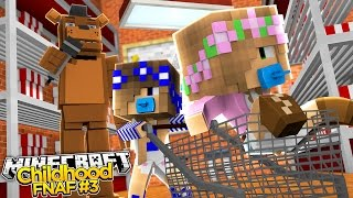 Minecraft Childhood FNAF - TRAPPED IN THE SUPERMARKET! #3