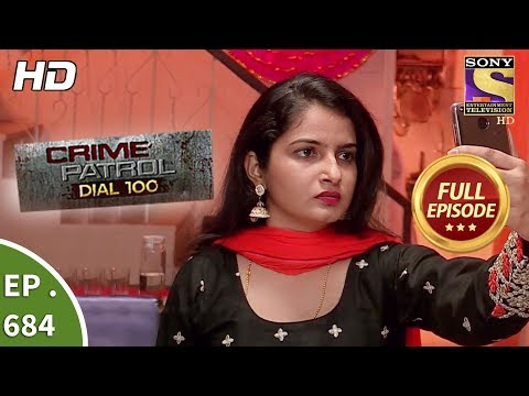 Xxx Mp4 Crime Patrol Dial 100 Ep 684 Full Episode 4th January 2018 3gp Sex