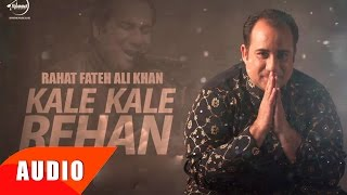 Kalle Kalle Rehan (Full Audio Song) | Rahat Fateh Ali Khan | Punjabi Song Collection | Speed Records