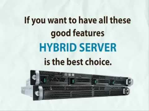 What is hybrid server?