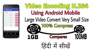 How To Highly Compress Any Large Video File Using Android Mobile Without Losing Quality In Hindi