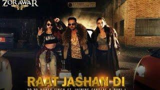 Raat Jashan Di HD Video Song | ZORAWAR | Yo Yo Honey Singh
