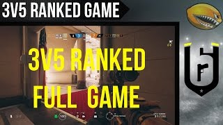 3v5 Full Rainbow 6 Siege Ranked Match | eLemonadeR R6 | #R6