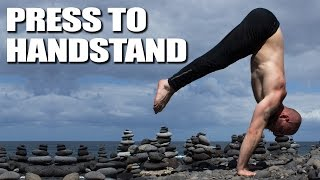 How to do Press To Handstand -  Tutorial / Progressions