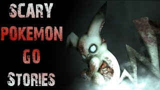 3 True CREEPY Pokemon GO Stories | Scary Experiences While Playing Pokemon GO