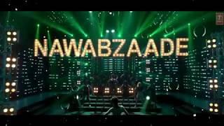 Aunty Dekh Video Song - NAWABZAADE - Raghav  Punit  Isha  Dharmesh  Shakti