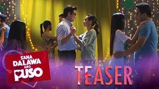 Sana Dalawa Ang Puso: Week 15 Teaser
