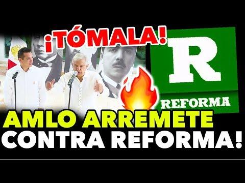 """Xxx Mp4 López Obrador SE LANZA Contra REFORMA """"Son Conservadores Y FIFÍS"""" 3gp Sex"""