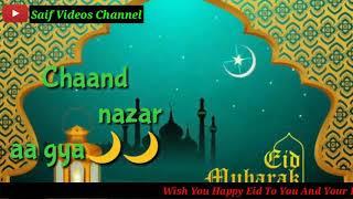 Chand nazar aa gaya allah hi allah cha gaya 2018 whatsapp status
