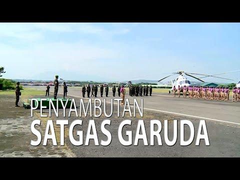 NET JATENG - PENYAMBUTAN SATGAS GARUDA