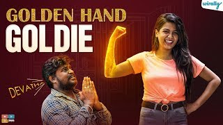 Golden Hand Goldie | Wirally Originals | Tamada Media